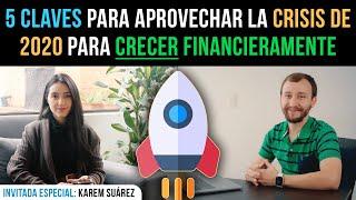 Video: 5 Claves Para APROVECHAR La Crisis De 2020 Para CRECER Financieramente