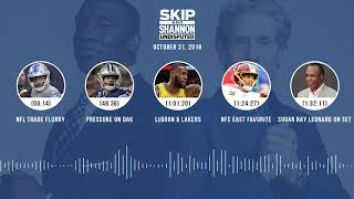 UNDISPUTED Audio Podcast (10.31.18) with Skip Bayless, Shannon Sharpe & Jenny Taft | UNDISPUTED