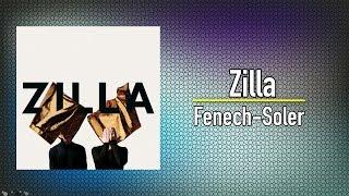 Fenech-Soler - Zilla (Full Album)