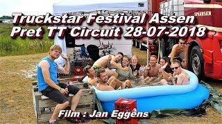 Truckstar Festival Assen, Pret TT Circuit 28 07 2018