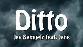 Jay Samuelz & Jane   Ditto (Lyrics)