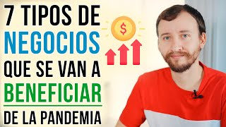 Video: 7 Tipos De Negocios Que Se Van A BENEFICIAR Permanentemente De La Pandemia