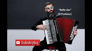 Bella ciao/El Profesor akordeon