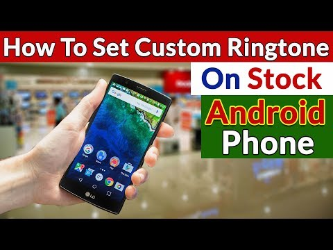 How to Set Custom RingTones in Stock Android Phone? | Change Android Ringtone