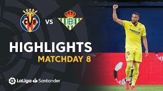 Highlights Villarreal CF vs Real Betis (2-0)