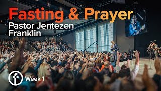 The Power Of Fasting | Pastor Jentezen Franklin