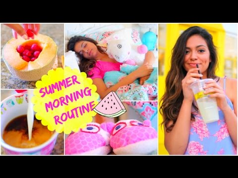 Morning Routine: Summer 2014!