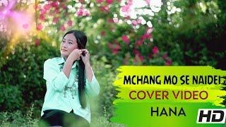MCHANG MO SEH NAIDEI/COVER VIDEO/KAUBRU SONG/BY HANA✌️