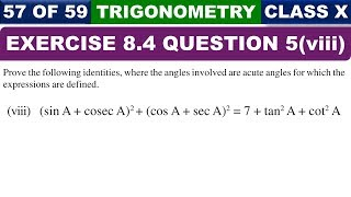 Exercise 8.4 Ques 5 Part 8 Introduction to Trigonometry Class 10 Maths