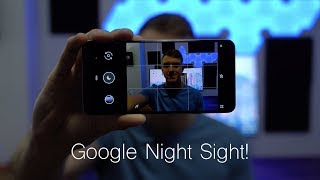 GoogleNightSightonthePixel3XL:Magic??