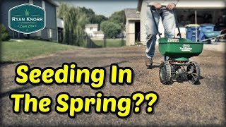 Seeding Your Lawn This Spring?...Watch This First!!! | Spring Lawn Care Tips