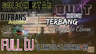 Gambar cover Full DJ_GOLDEN STAR Anniversarry & Launching X9 Entertainment _ Dj.Frans Aquino