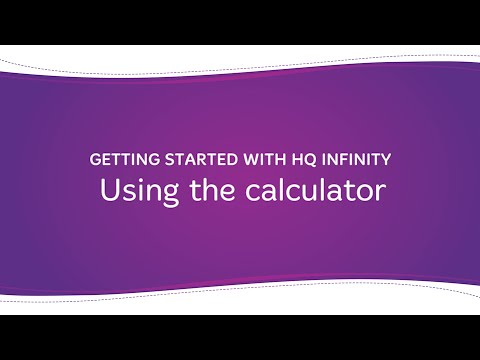 HQ Infinity - Using the Calculator