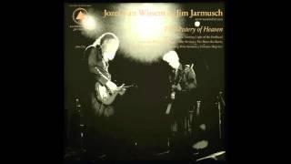 Jozef Van Wissem & Jim Jarmusch   The Mystery Of Heaven (Long Version)