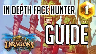 In Depth Face Hunter Guide | (Descent of Dragons)