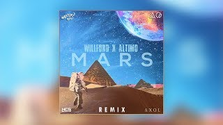 Axol - Mars (Willford & Altimo Remix) [Official Audio]