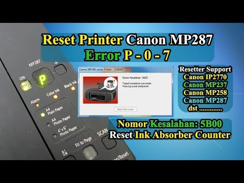 Download Cara Reset Canon Mp 287 Canon Mp 287 Error P07 The Ink Abs