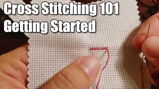 Learn How: Cross Stitching 101 - Getting Started