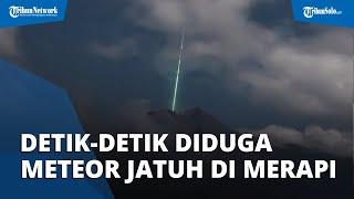 Viral Diduga Meteor Jatuh di Puncak Merapi, Ini Tanggapan Warga Boyolali di Lereng Merapi
