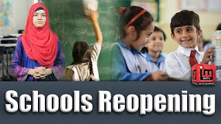 Reopeoning of Schools in Pakistan after Covid-19 - 2020| Urainib Abbas| IM Tv