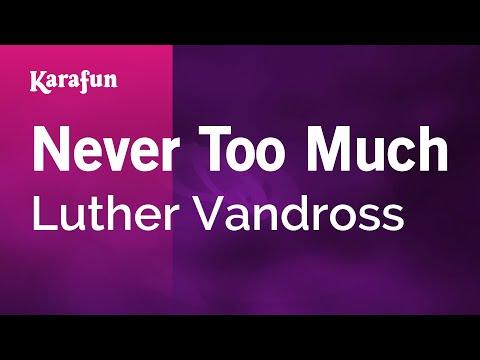 Never Too Much - Luther Vandross | Karaoke Version | KaraFun