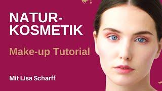 Natürliches Make-Up mit Naturkosmetik von Lisa Scharff
