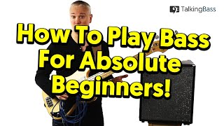Beginner's Guide To Bass Guitar - Lesson #1: The Absolute Basics