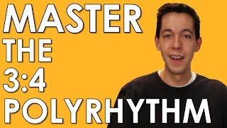 POLYRHYTHM  Learn And MASTER 3:4 And 4:3 [MUSIC THEORY   RHYTHM  COUNTING]