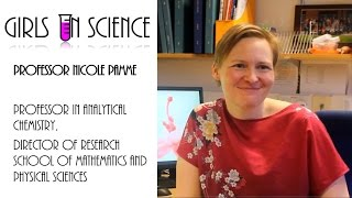 Girls in Science : Professor Nicole Pamme