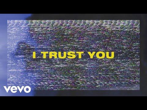 I Trust You (Lyric Video)