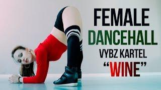 Vybz Kartel - Wine | Female Dancehall choreography Anna Stukacheva