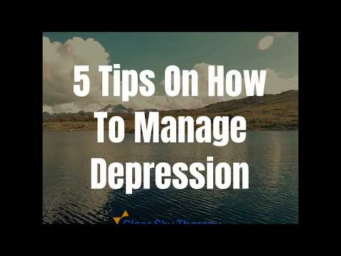 5 Tips On How To Manage Depression