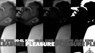 Jo-EL King - Pleasure