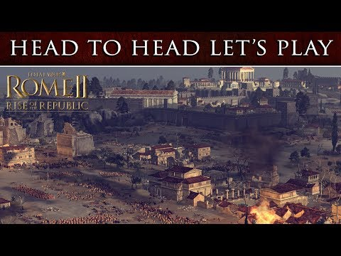 Total War: ROME 2 - Rise of The Republic - Head To Head Let's Play thumbnail