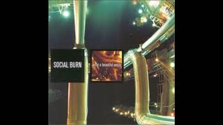 Socialburn - What A Beautiful Waste