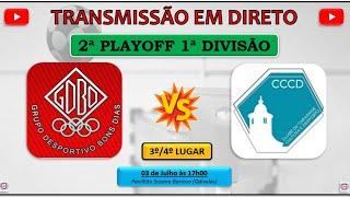 CN 2020/21 | 2º PlayOff | 3º/4º Lugar | GDBD x CCCD