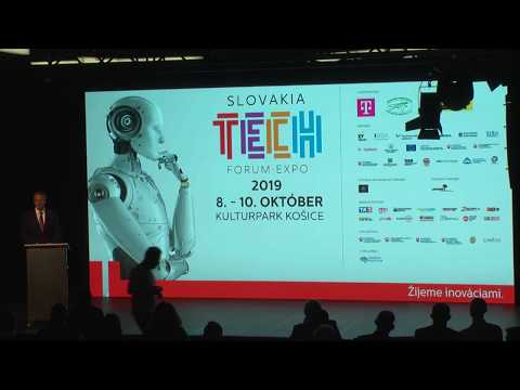 Otvorenie Konferencie SLOVAKIA TECH 2019