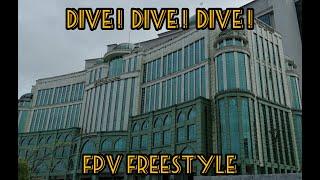 FPV Freestyle | Dive! Dive! Dive!