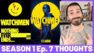 Watchmen Season 1 Episode 7 THOUGHTS