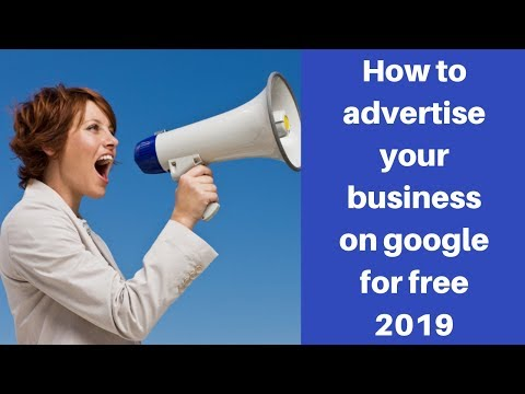 How to advertise your business on google for free 2019
