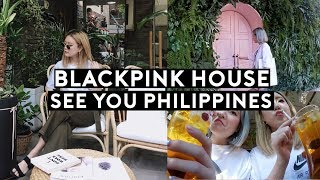 Blackpink House, Visit to Gaondodam Beauty Shop, See You Philippines🇵🇭❤️ | DTV #106