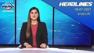 Indus News Bulletin   07:00 UTC   18th July 2021