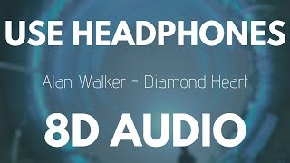 Alan Walker - Diamond Heart (8D AUDIO)