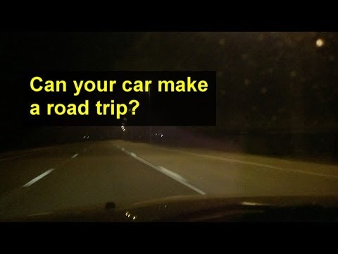 Road trip, can your car make it? - Auto Information Series