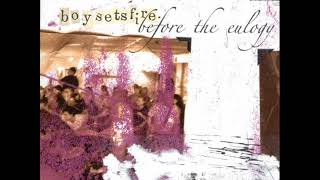 Boysetsfire - Before the Eulogy (2005)
