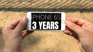 iPhone 6S 3 Years Later