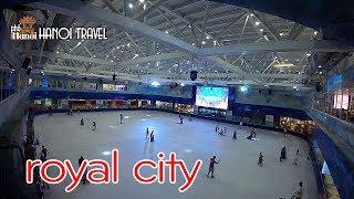 Khu vui chơi bậc nhất Hà thành Vincom Mega Mall Royal - Hà Nội Phố
