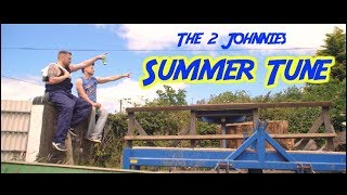The 2Johnnies   Summer Tune