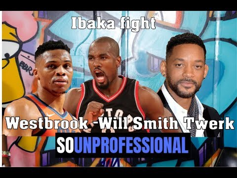 So Unprofessional: Westbrook Outburst | Will Smith Twerk | Ibaka Fight