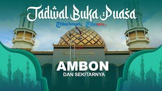 Jadwal Buka Puasa Ramadan 1442 H dari Kemenag untuk Wilayah Ambon Maluku dan Sekitarnya